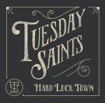 Tuesday Saints