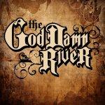 The God Damn River